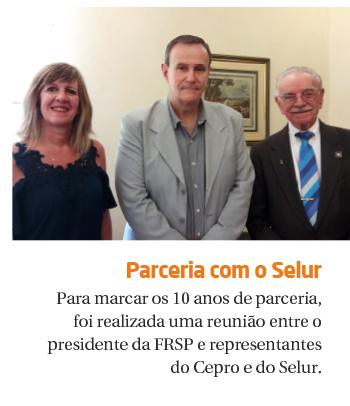 Presidente do Selur visita a FRSP, marcando 10 anos de parceria