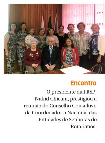 FRSP sedia reuniões da Coordenadoria Nacional das Entidades de Senhoras de Rotarianos