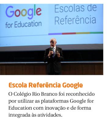 Rio Branco é uma escola referência Google