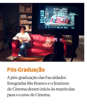 Rio Branco lança pós-graduação em Cinema