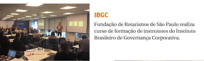 Encontro amplia formação de Instrutores do IBGC