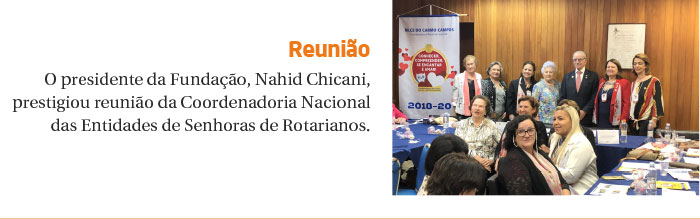 FRSP prestigia reunião da Coordenadoria Nacional das Entidades de Senhoras de Rotarianos